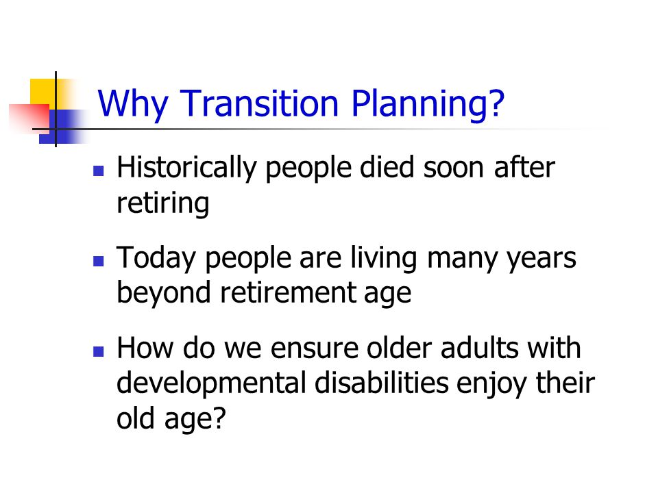 Why Transition Planning.