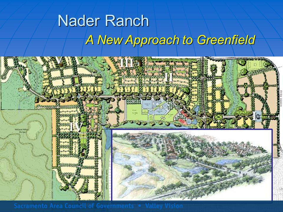 Nader Ranch A New Approach to Greenfield