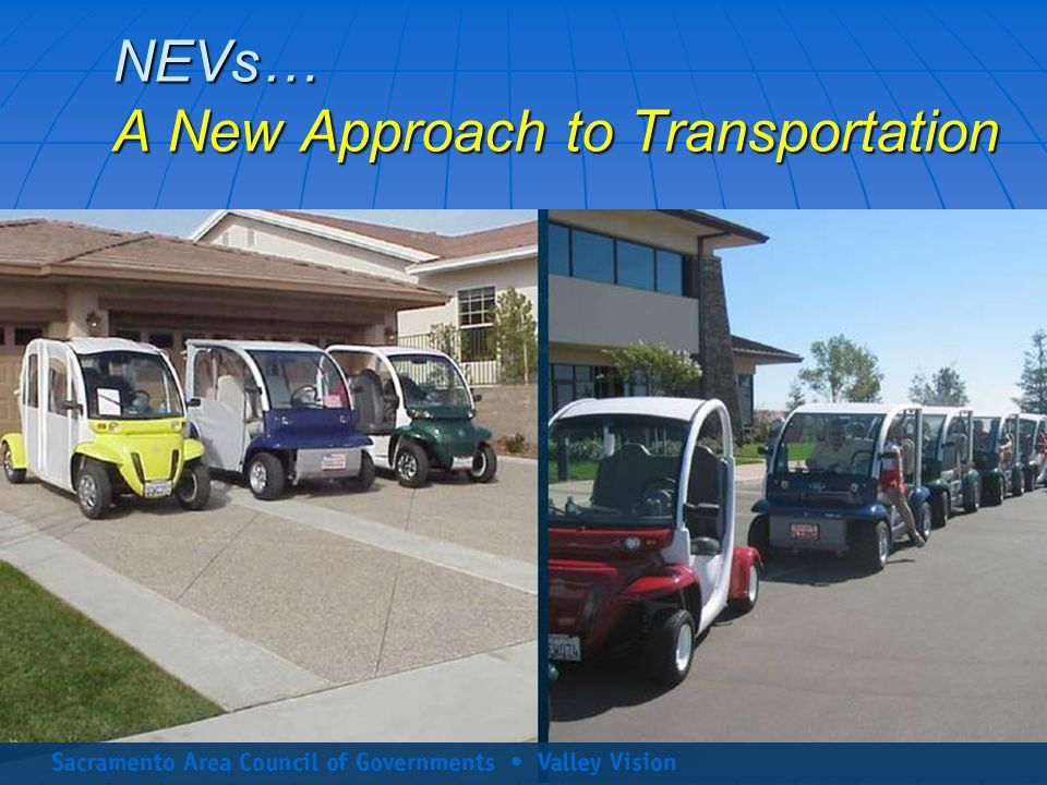 NEVs… A New Approach to Transportation
