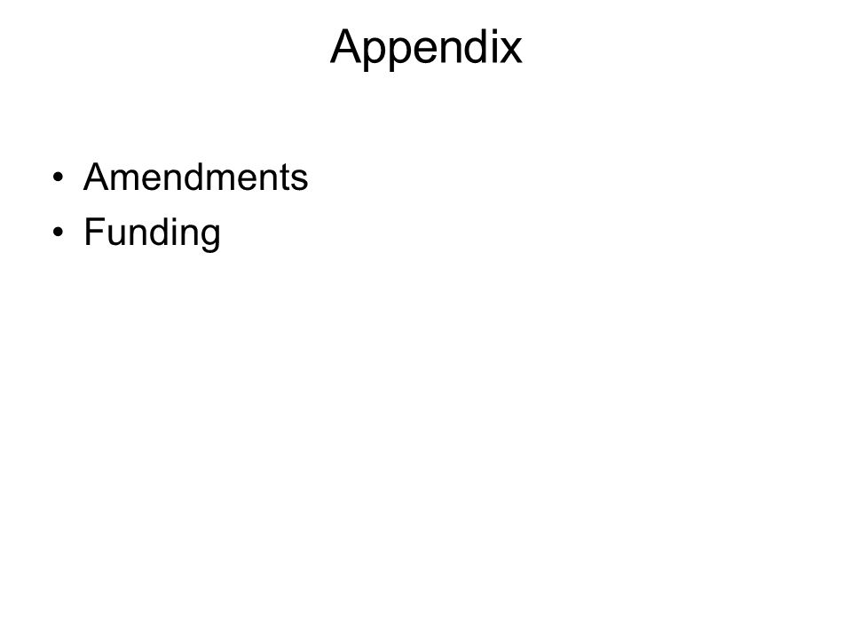 Appendix Amendments Funding
