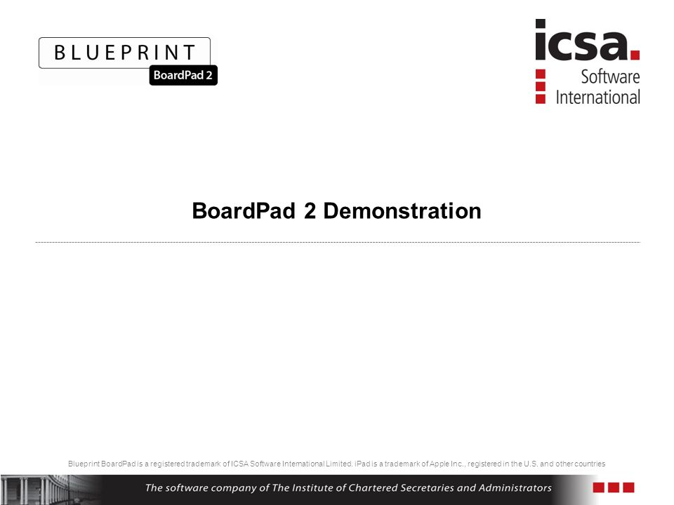 Blueprint BoardPad is a registered trademark of ICSA Software International Limited.