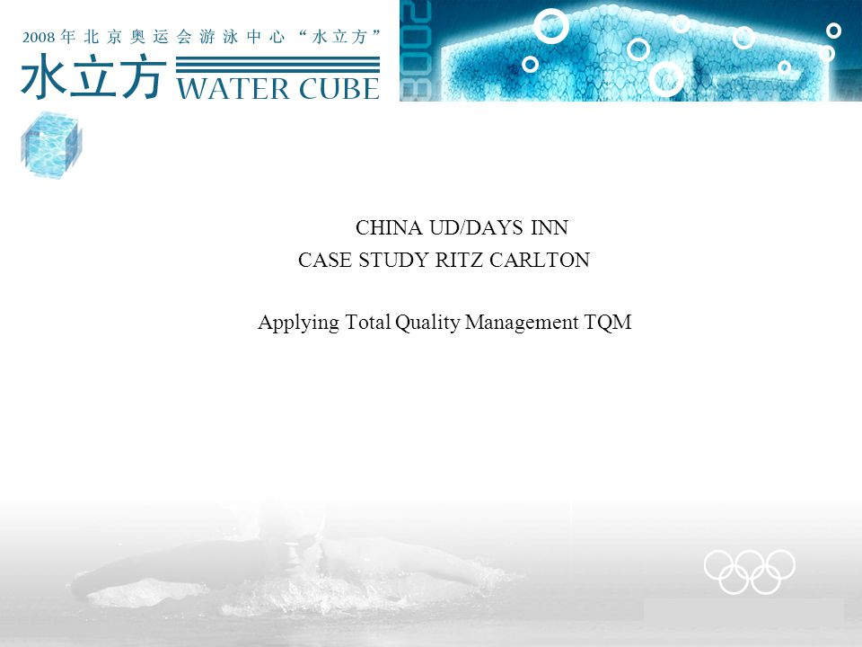 CHINA UD/DAYS INN CASE STUDY RITZ CARLTON Applying Total Quality Management TQM