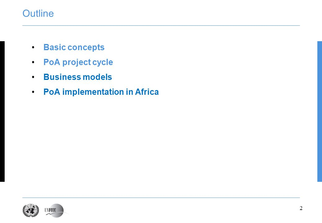 2 Outline Basic concepts PoA project cycle Business models PoA implementation in Africa