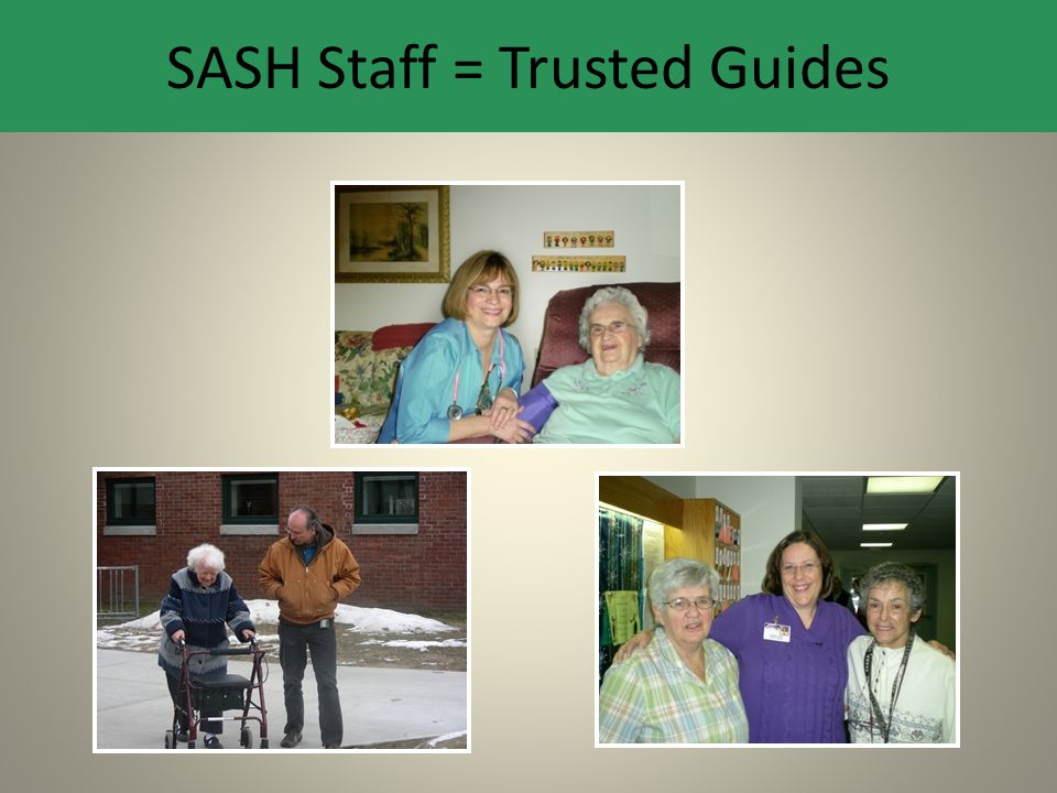 SASH Staff = Trusted Guides