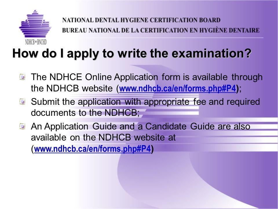 How do I apply to write the examination.