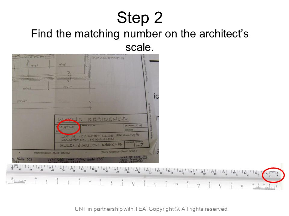 Step 2 Find the matching number on the architect's scale.