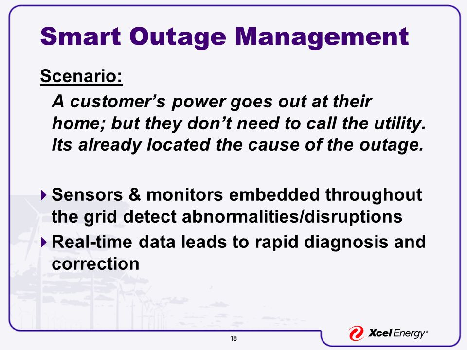 18 Smart Outage Management Scenario: A customer's power goes out at their home; but they don't need to call the utility.