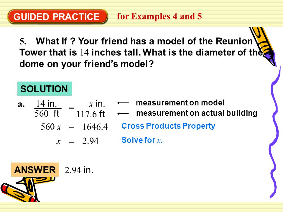 GUIDED PRACTICE for Examples 4 and 5 5. What If .