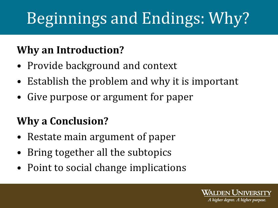 Beginnings and Endings: Why.