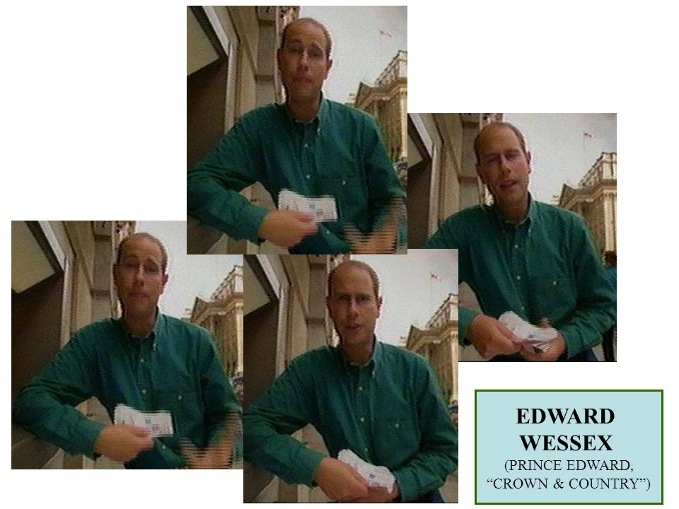 EDWARD WESSEX (PRINCE EDWARD, CROWN & COUNTRY )