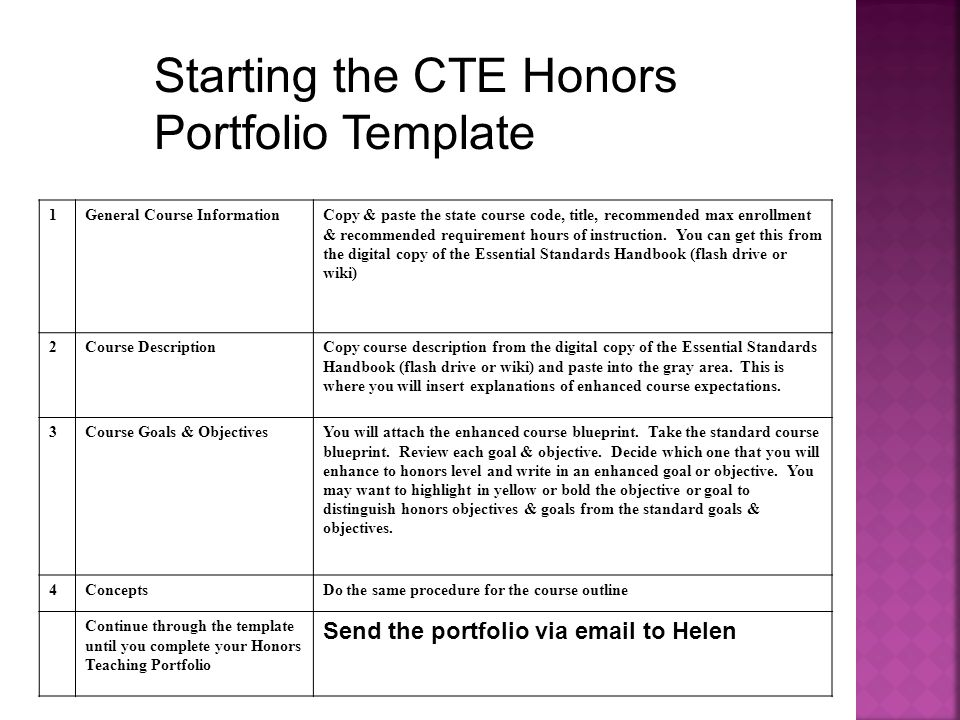 Starting the CTE Honors Portfolio Template 1General Course InformationCopy & paste the state course code, title, recommended max enrollment & recommended requirement hours of instruction.
