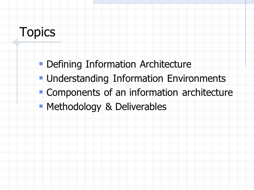 Question: How do you define Information Architecture?