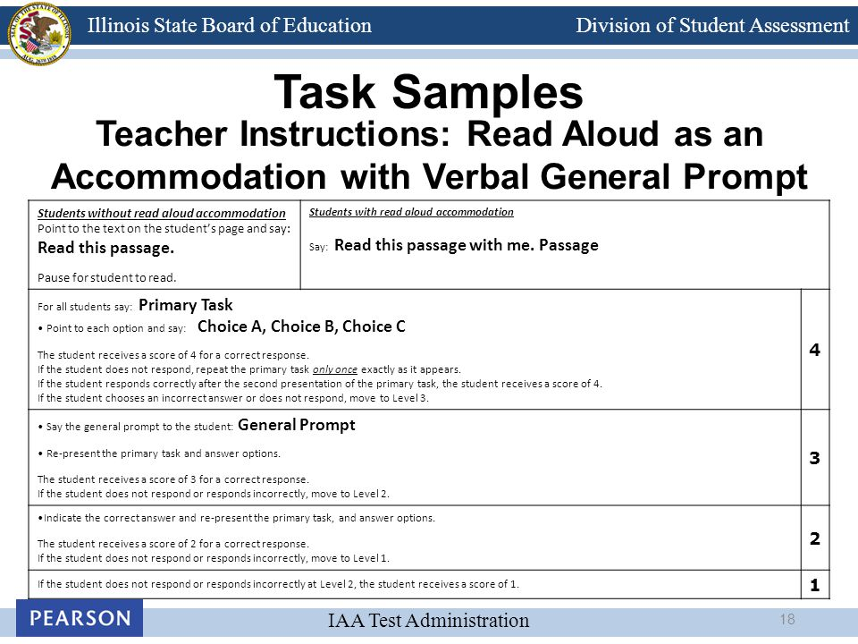 Division of Student Assessment IAA Test Administration Illinois State Board of Education Teacher Instructions: Read Aloud as an Accommodation with Ver