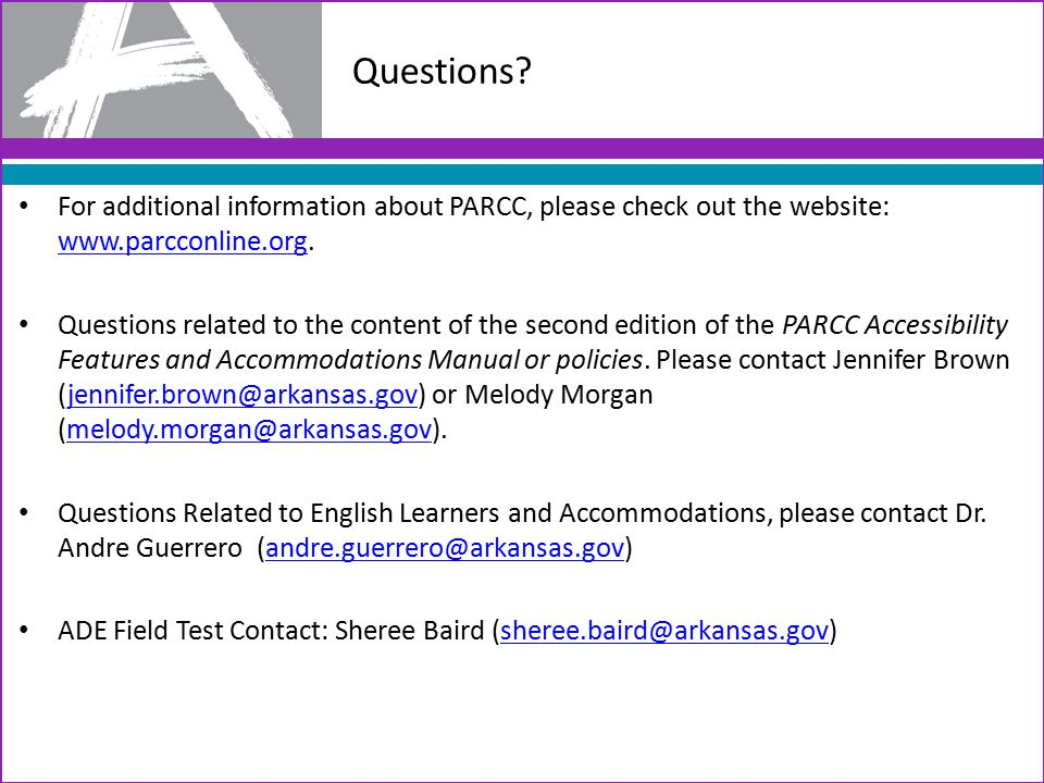 For additional information about PARCC, please check out the website: www.parcconline.org.