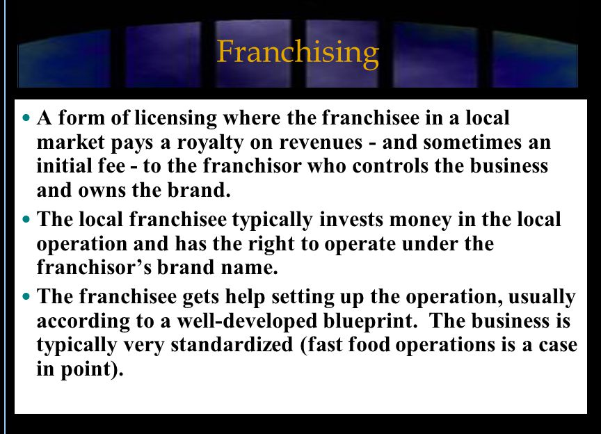 Franchising Pros and Cons Advantages The basic product sold is a well-recognized brand name.
