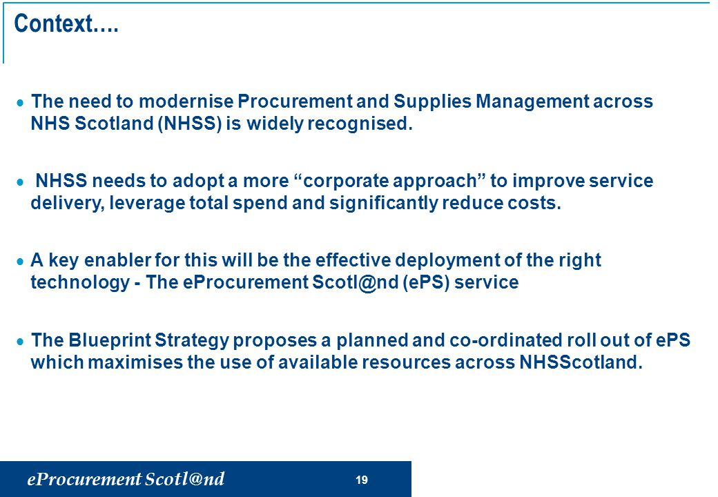eProcurement Scotl@nd 19 Context….