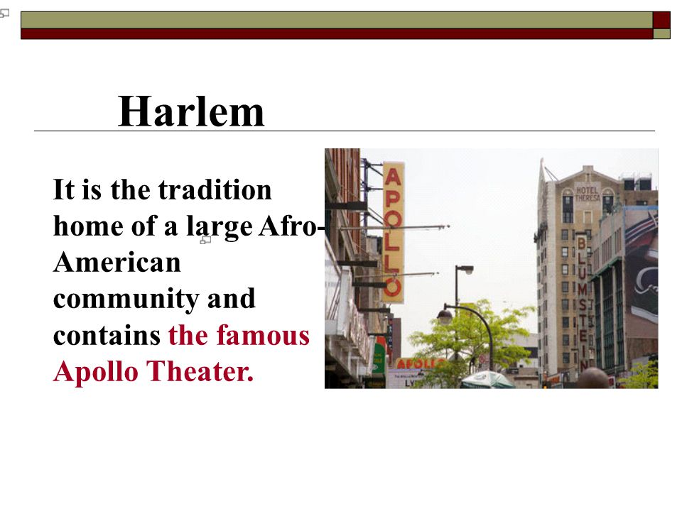 Harlem The Apollo Theater on 125th Street; the Hotel Theresa is visible in the background.