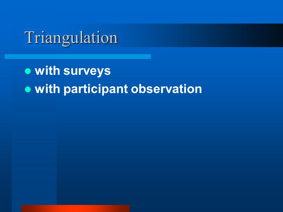 Triangulation with surveys with participant observation