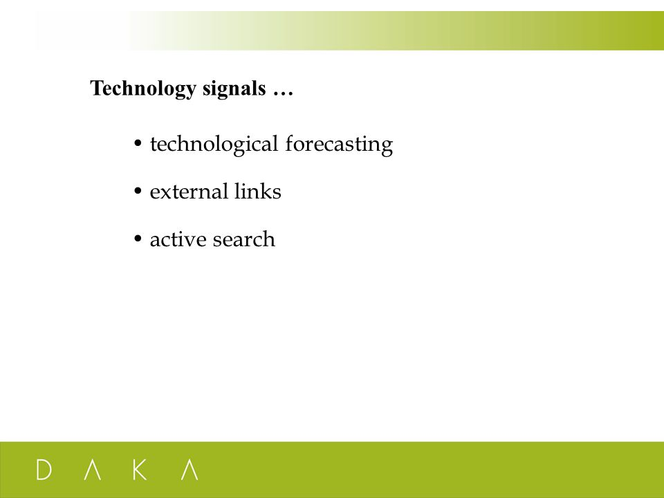 Technology signals … technological forecasting external links active search