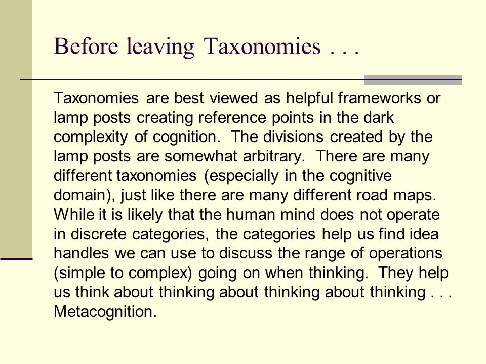 Before leaving Taxonomies...