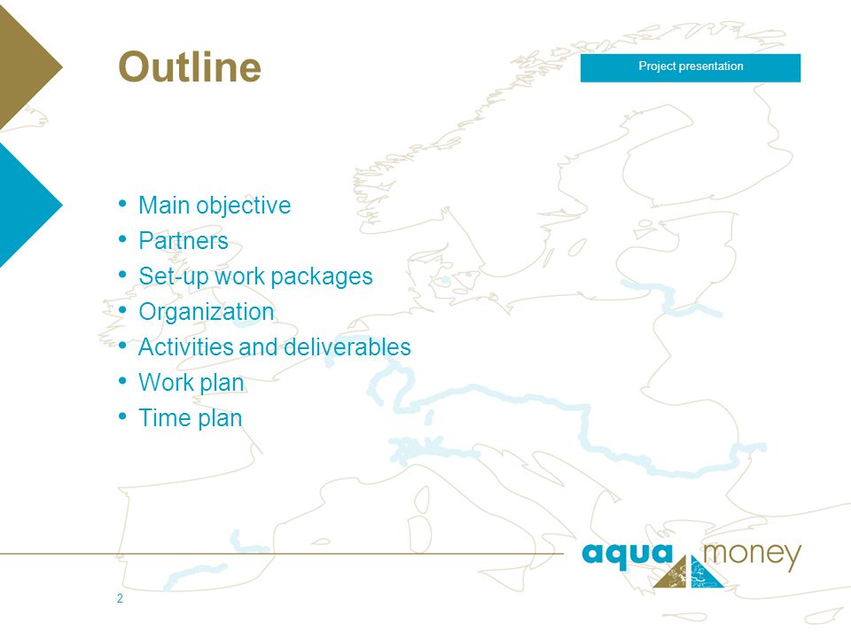 5/4/2006 Project presentation 2 Outline Main objective Partners Set-up work packages Organization Activities and deliverables Work plan Time plan