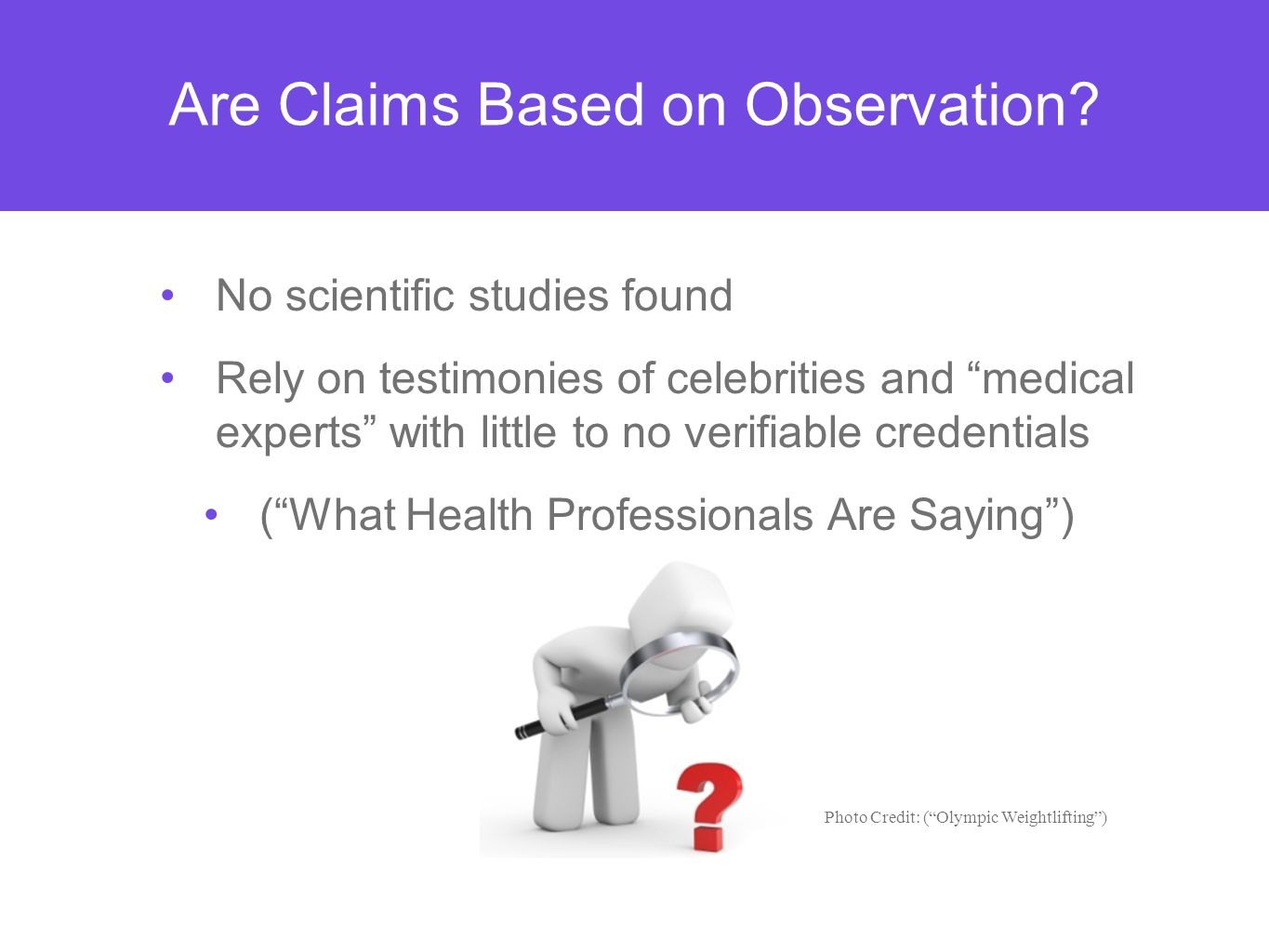 Are Claims Based on Observation.