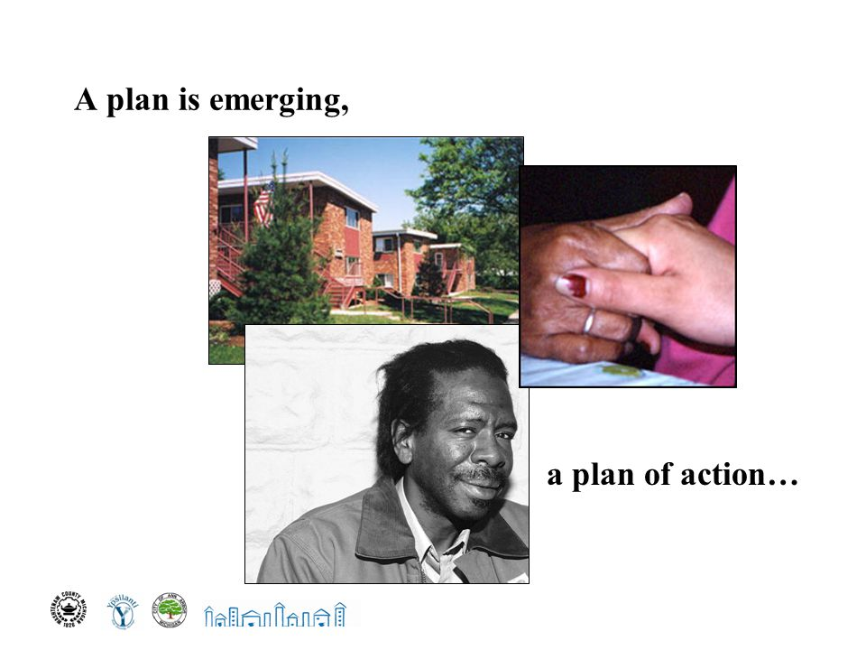 A plan is emerging, a plan of action…