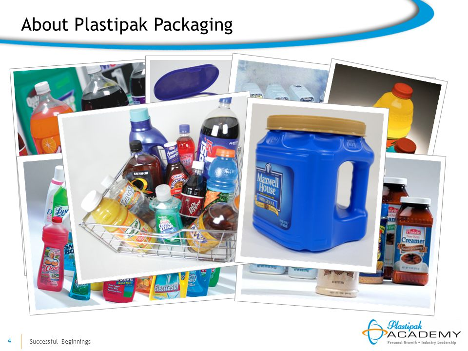 Successful Beginnings 4 About Plastipak Packaging