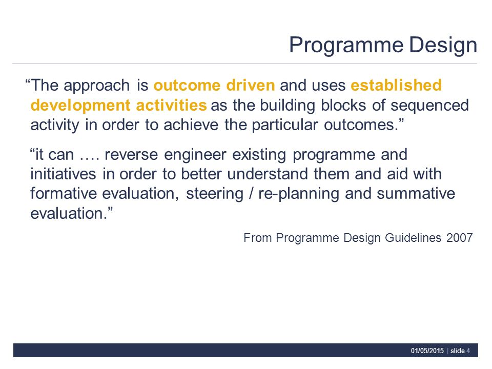 01/05/2015 | slide 5 Development Activities/Project Types OutcomeActivity/Project Types i.