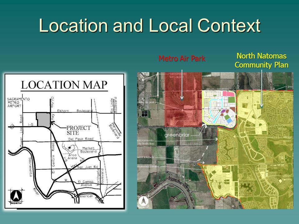 Location and Local Context Metro Air Park North Natomas Community Plan