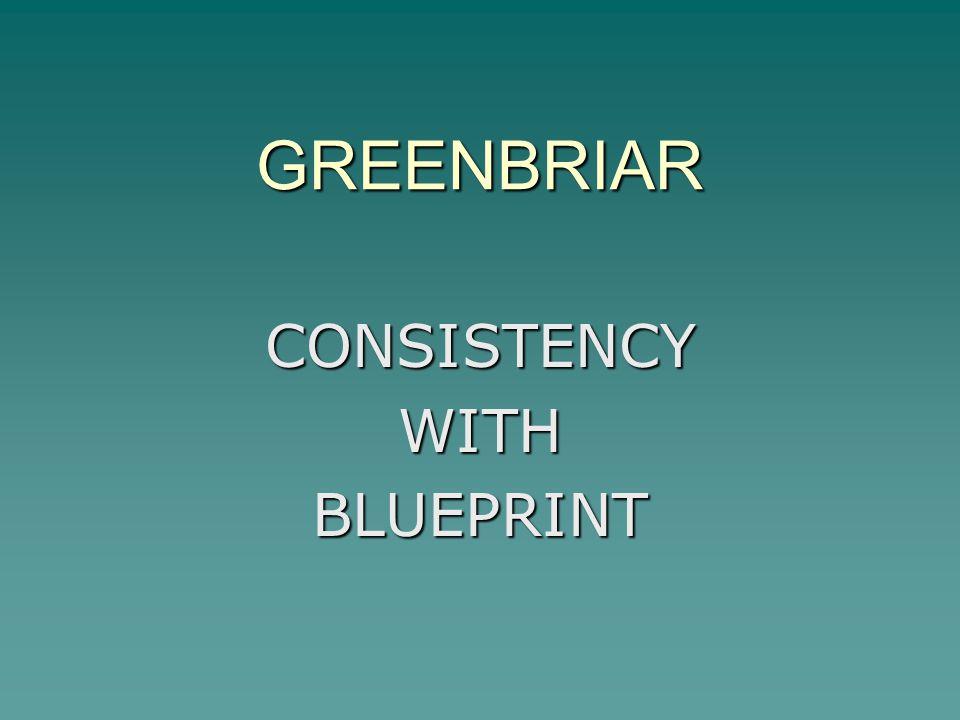 GREENBRIAR CONSISTENCYWITHBLUEPRINT