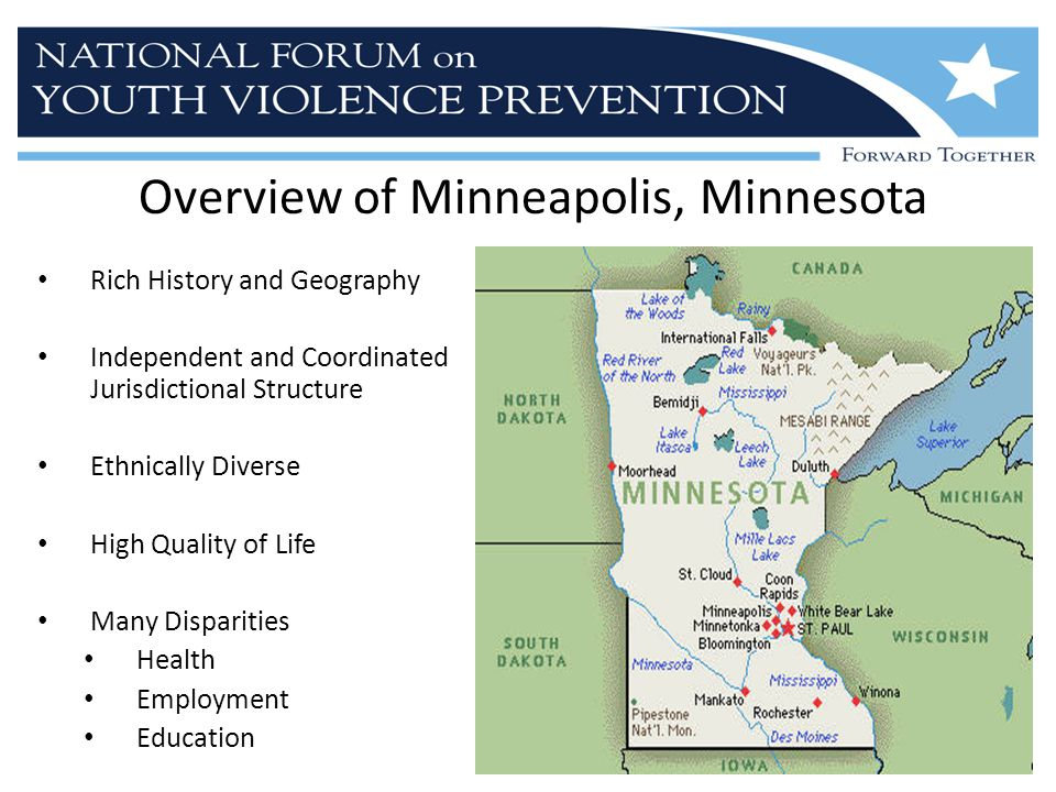 Overview of Minneapolis, Minnesota Rich History and Geography Independent and Coordinated Jurisdictional Structure Ethnically Diverse High Quality of