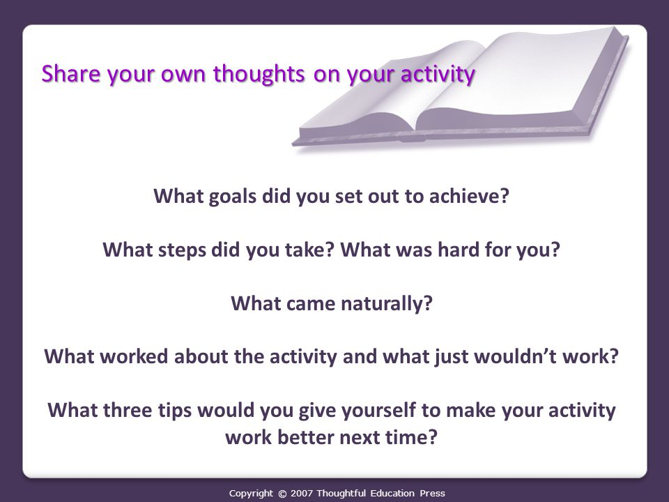 Share your own thoughts on your activity What goals did you set out to achieve.