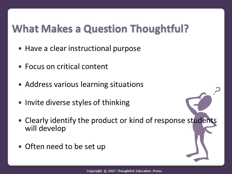 What Makes a Question Thoughtful.