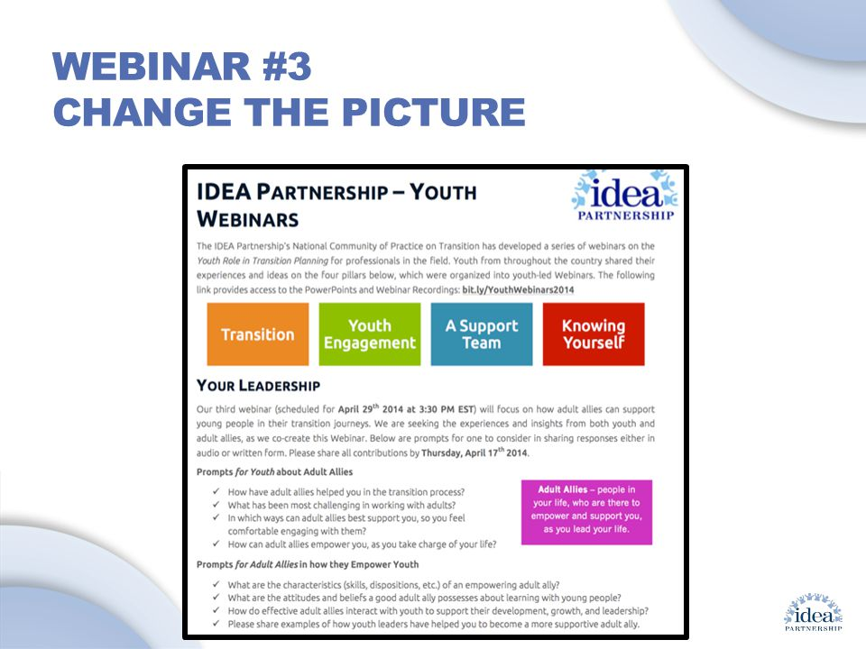 Leading by Convening: A Blueprint for Authentic Engagement (c) 2014 IDEA Partnership WEBINAR #3 CHANGE THE PICTURE
