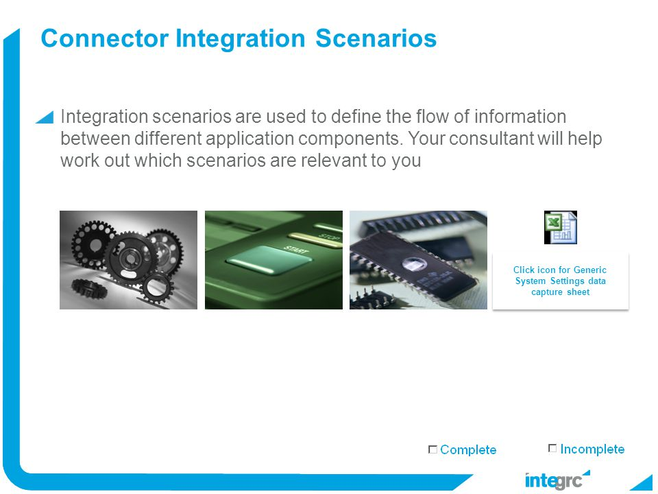 Connector Integration Scenarios Integration scenarios are used to define the flow of information between different application components.