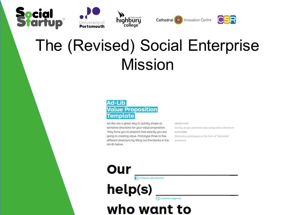 The (Revised) Social Enterprise Mission