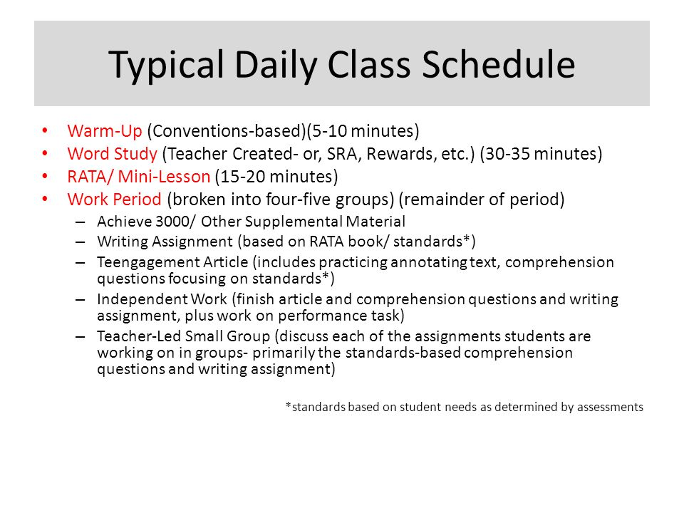 Typical Daily Class Schedule Warm-Up (Conventions-based)(5-10 minutes) Word Study (Teacher Created- or, SRA, Rewards, etc.) (30-35 minutes) RATA/ Mini
