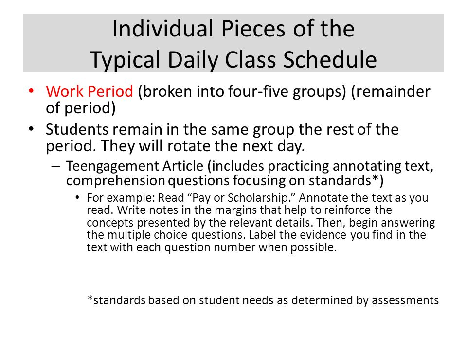 Individual Pieces of the Typical Daily Class Schedule Work Period (broken into four-five groups) (remainder of period) Students remain in the same gro
