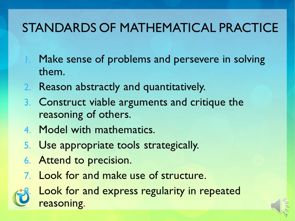 CCSS MATHEMATICS STANDARDS Two Types of Standards  8 Standards of Mathematical Practice (recurring throughout the grades)  Mathematical Content (this will be different at each grade level) 6