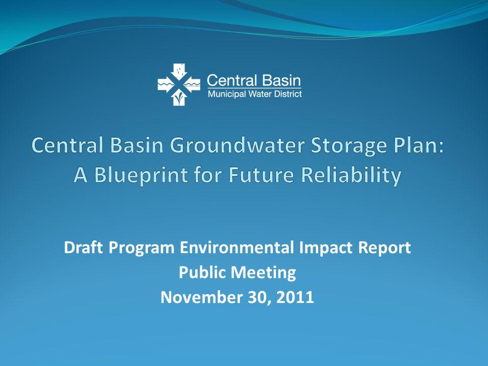 Draft Program Environmental Impact Report Public Meeting November 30, 2011