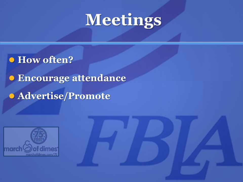 Meetings How often. How often.