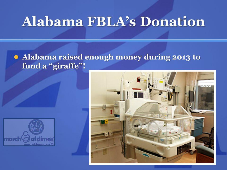 Alabama FBLA's Donation Alabama raised enough money during 2013 to fund a giraffe .