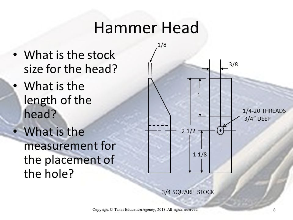 Hammer Head What is the stock size for the head.3/4 square stock What is the length of the head.