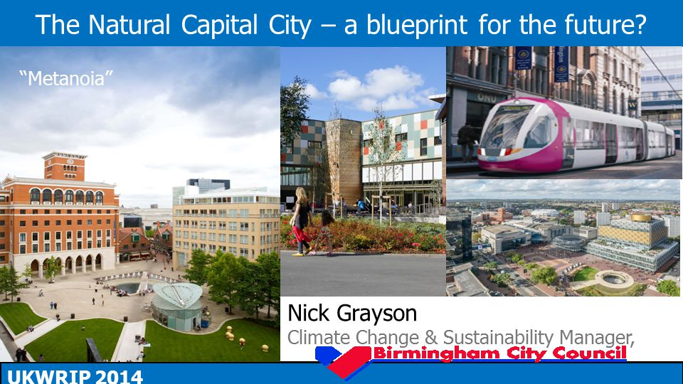 The Natural Capital City – a blueprint for the future.