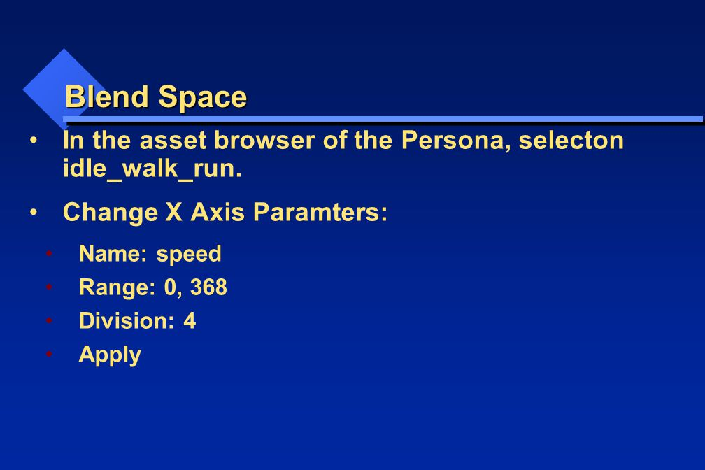 Blend Space In the asset browser of the Persona, selecton idle_walk_run.