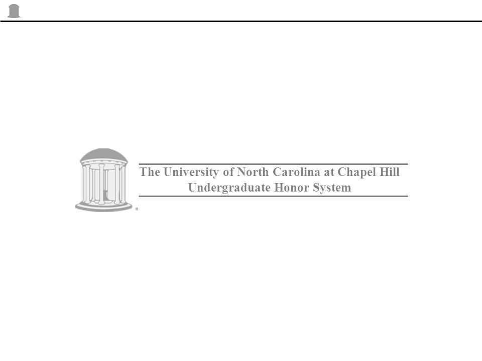 The University of North Carolina at Chapel Hill Undergraduate Honor System