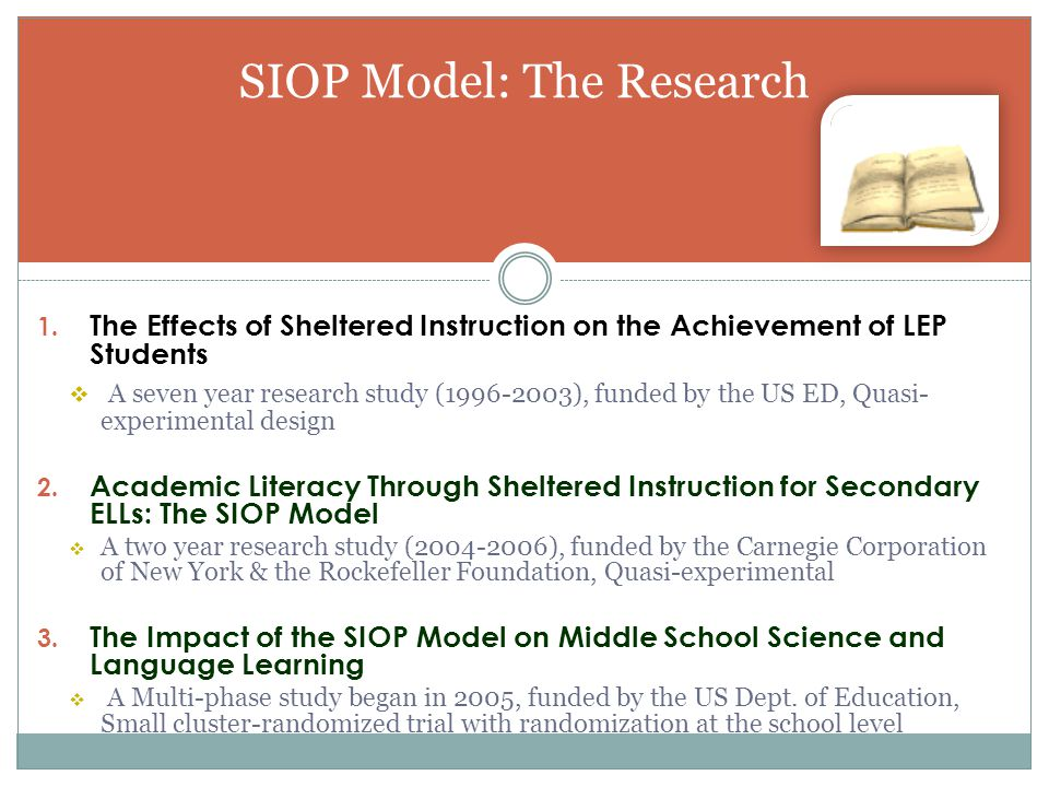 SIOP Model: The Research 1.