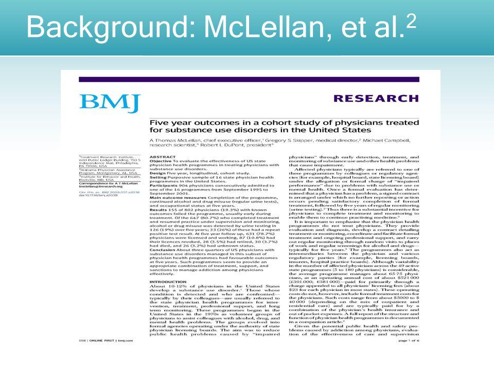 Background: McLellan, et al. 2