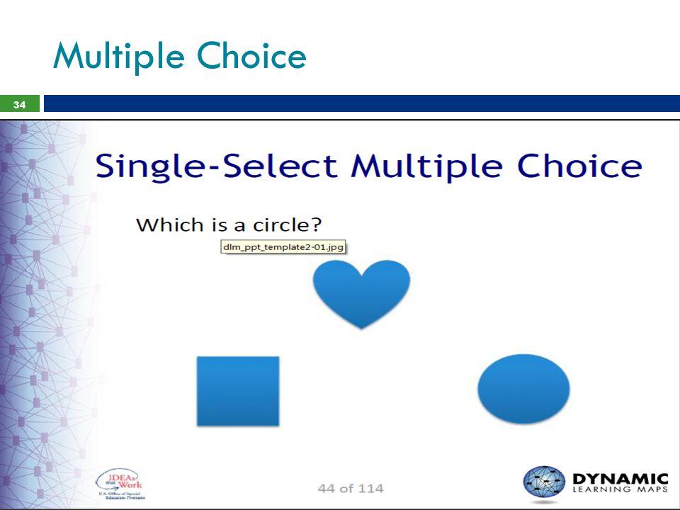 Multiple Choice 34